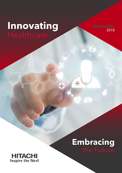 Innovating Healthcare – Embracing the Future - Hitachi