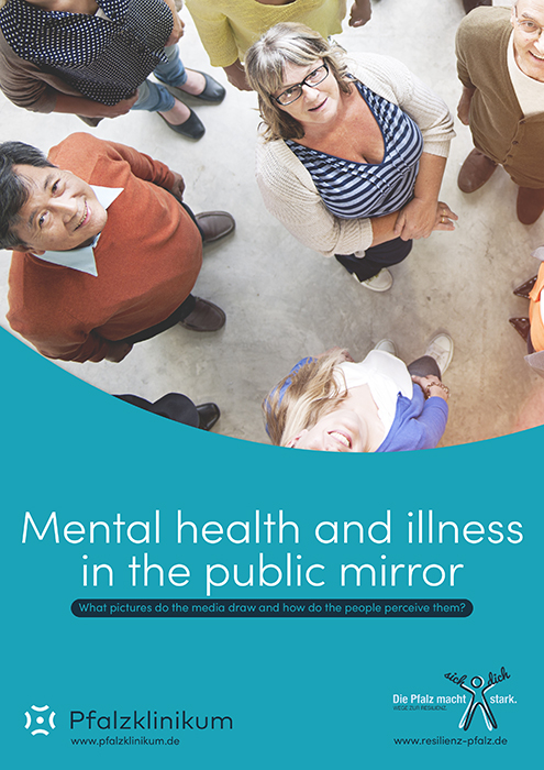Mental Health and Illness in the public mirror