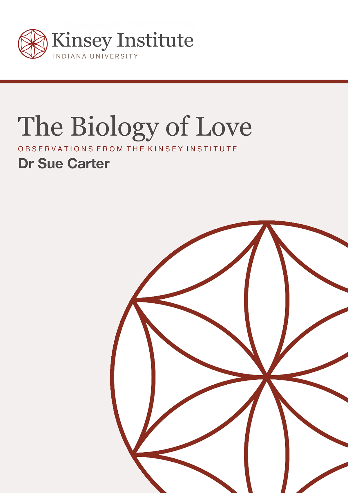 The Biology of Love, kinsey institute
